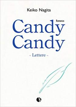 Candy Candy, Romanzo - Lettere
